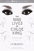 The Nine Lives of Chloe King: The Fallen, the Stolen, the Chosen
