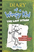 Diary of a Wimpy Kid #03: Diary of a Wimpy Kid: The Last Straw Cover