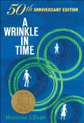 A Wrinkle in Time: 50th Anniversary Edition (Madeleine L'Engle's Time Quintet) Cover