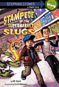 Stampede of the Supermarket Slugs (Stepping Stone Books) Cover