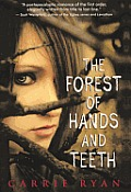 Forest of Hands and Teeth #01: The Forest of Hands and Teeth Cover