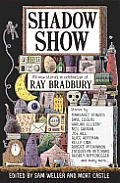 Shadow Show: All-New Stories in Celebration of Ray Bradbury Cover