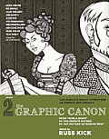 The Graphic Canon, Vol. 2: From Kubla Khan to the Bronte Sisters to the Picture of Dorian Gray
