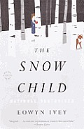 The Snow Child (Turtleback School &amp; Library) Cover