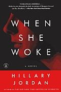 When She Woke (Turtleback School & Library)