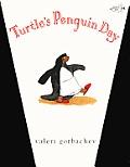 Turtle's Penguin Day (Turtleback School & Library)