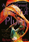 A Girl Named Faithful Plum: The True Story of a Dancer from China and How She Achieved Her Dream (Turtleback School & Library) Cover