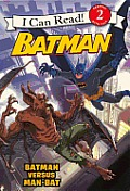 Batman Versus Man-Bat: Batman Versus Man-Bat (Turtleback School & Library) Cover