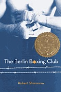 The Berlin Boxing Club (Turtleback School & Library)