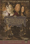 Spiderwick Chronicles #01: The Field Guide