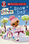 Snow Day (Lalaloopsy)