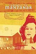 Farewell to Manzanar: Includes Reader's Guide