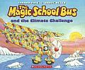 The Magic School Bus and the Climate Challenge (Magic School Bus)