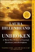 Unbroken: A World War II Story of Survival Resilience & Redemption