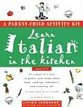 Italian in the Kitchen with Sticker and Cassette(s) (Living Language Parent/Child Activity Kit) Cover