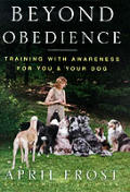 Beyond Obedience Training With Awareness