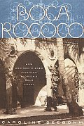 Boca Rococo How Architect Addison Mizner