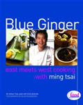 Blue Ginger East Meets West Cooking with Ming Tsai