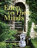 Eden On Their Minds American Gardeners