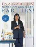 Barefoot Contessa Parties!: Ideas and Recipes for Easy Parties That Are Really Fun Cover