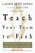 Teach Your Team To Fish Using Ancient