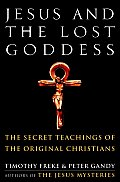 Jesus & The Lost Goddess