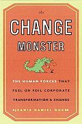 Change Monster Human Forces That Fuel Or