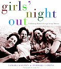 Girls' Night Out: Celebrating Women's Groups Across America