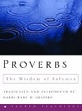 Proverbs: The Wisdom of Solomon (Sacred Teachings)