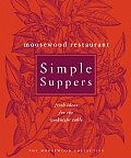 Moosewood Restaurant Simple Suppers: Fresh Ideas for the Weeknight Table Cover