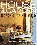 House & Garden Book of Style: The Best of Contemporary Decorating