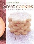 Great Cookies Secrets to Sensational Sweets