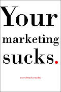 Your Marketing Sucks