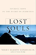 Lost Souls Finding Hope In The Heart Of