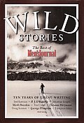 Wild Stories The Best Of Mens Journal