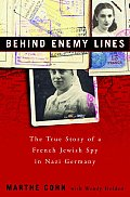 Behind Enemy Lines The True Story Of A