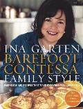 Barefoot Contessa Family Style Easy Ideas & Recipes That Make Everyone Feel Like Family