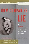 How Companies Lie Why Enron Is Just The Tip of the Iceberg