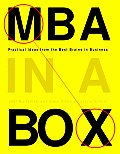 MBA in a Box: Practical Ideas from the Best Brains in Business Cover
