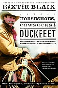 Horseshoes, Cowsocks, and Duckfeet: More Commentary by NPR's Cowboy Poet & Former Large Animal Veterinarian