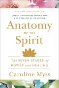 Anatomy of the Spirit The Seven Stages of Power & Healing