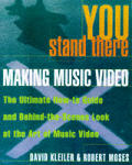 You Stand There Making Music Video