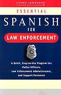 Essential Spanish for Law Enforcement (Living Language Book)