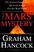 Mars Mystery The Secret Connection Between Earth & the Red Planet