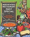 Moosewood Restaurant Daily Special: More Than 250 Recipes for Soups, Stews, Salads &amp; Extras