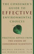 Consumers Guide to Effective Environmental Choices Practical Advice from the Union of Concerned Scientists