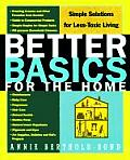 Better Basics for the Home: Simple Solutions for Less Toxic Living Cover
