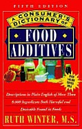 Consumers Dictionary Of Food Additives 5th Edition