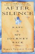 After Silence Rape & My Journey Back