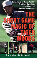 Short Game Magic Of Tiger Woods An Analy